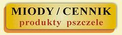 MIODY / CENNIK